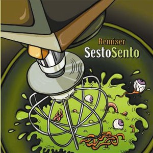Sesto Sento альбом Sesto Sento - Remixer