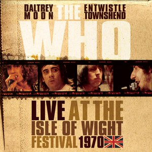 The Who альбом Live from Isle of Wight