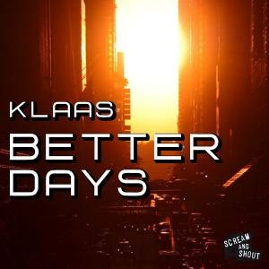 Klaas альбом Better Days