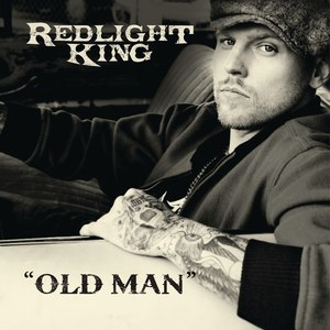 Redlight King альбом Old Man