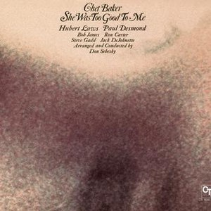 Chet Baker альбом She Was Too Good To Me (CTI Records 40th Anniversary Edition - Original recording remastered)