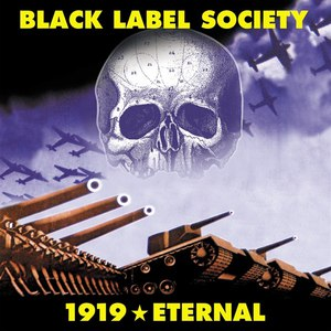 Black Label Society альбом 1919 Eternal