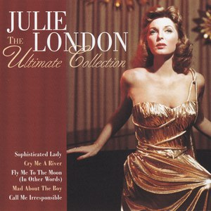 Julie London альбом The Ultimate Collection