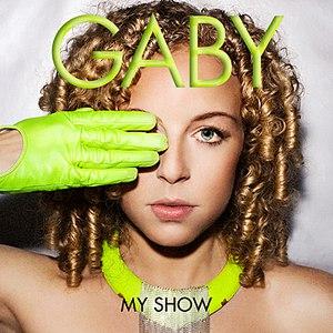 Gaby альбом My Show
