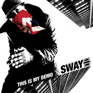 Sway альбом This Is My Demo