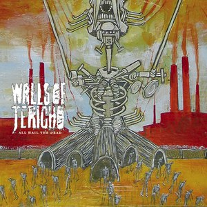 Walls Of Jericho альбом All Hail The Dead