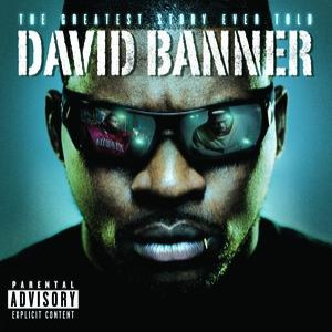 David Banner альбом The Greatest Story Ever Told