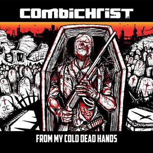 Combichrist альбом From My Cold Dead Hands