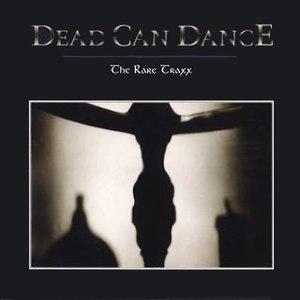 Альбом Dead Can Dance Rare Traxx