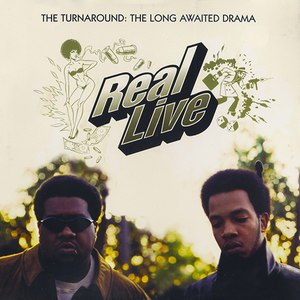 Real Live альбом The Turnaround: A Long Awaited Drama