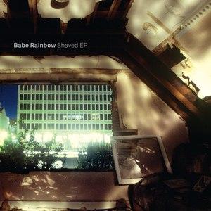 Babe Rainbow альбом Shaved EP