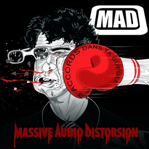 Mad альбом 3 accords dans ta gueule