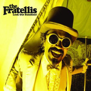 The Fratellis альбом Look Out Sunshine!