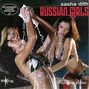 Sasha Dith альбом Russian Girls