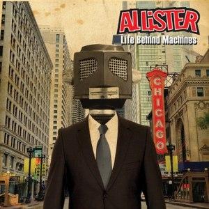 Allister альбом Life Behind Machines
