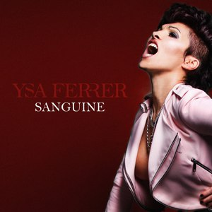 Ysa Ferrer альбом Sanguine