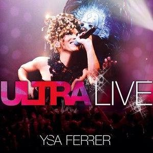 Ysa Ferrer альбом Ultra Live
