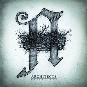 Architects альбом Daybreaker (Deluxe Edition)