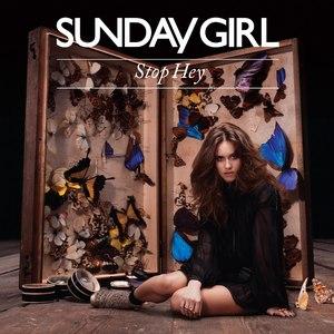 SUNDAY GIRL альбом Stop Hey