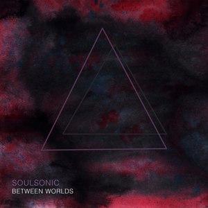 SoulSonic альбом Between Worlds