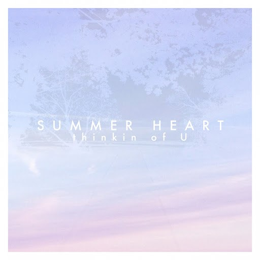 Summer Heart альбом Thinkin of You - EP