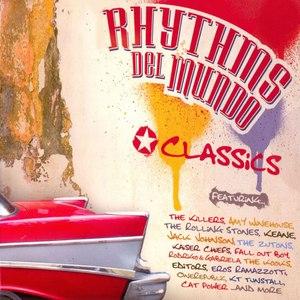 Rhythms Del Mundo альбом Rhythms del Mundo: Classics