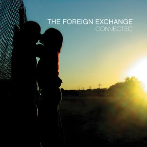 The Foreign Exchange альбом Connected (Extended Edition)
