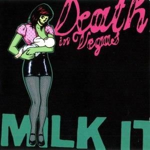 Death in Vegas альбом Milk It