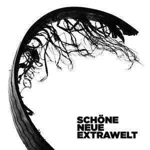 Extrawelt альбом Schöne Neue Extrawelt
