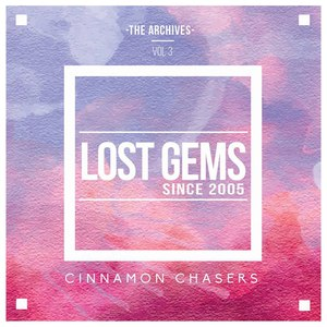 Cinnamon Chasers альбом The Archives, Vol. 3: Lost Gems Since 2005
