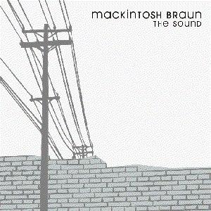 Mackintosh Braun альбом The Sound