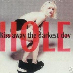 Hole альбом Kiss Away the Darkest Day