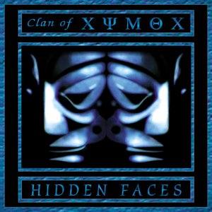 Clan Of Xymox альбом Hidden Faces