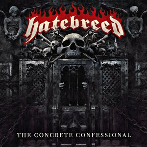 Hatebreed альбом The Concrete Confessional
