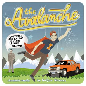 Sufjan Stevens альбом The Avalanche: Outtakes and Extras from the Illinois Album