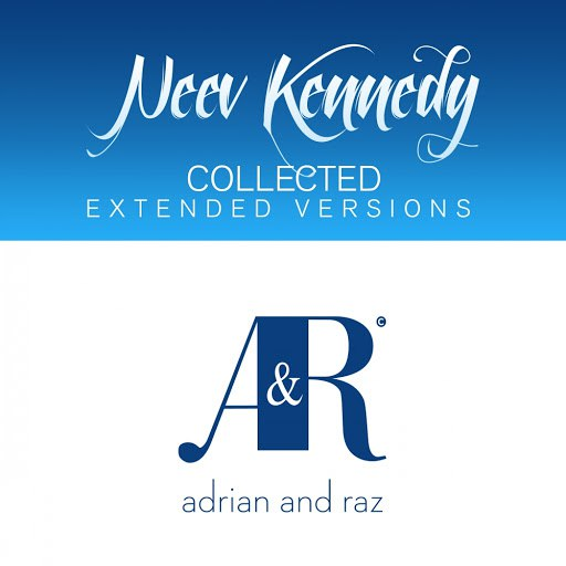 Neev Kennedy альбом Neev Kennedy Collected (The Extended Versions)