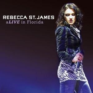 Rebecca St. James альбом aLIVE in Florida