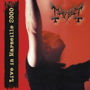 Mayhem альбом Live in Marseille 2000