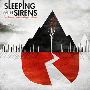Sleeping With Sirens альбом With Ears to See and Eyes to Hear