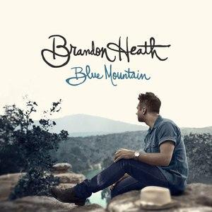 Brandon Heath альбом Blue Mountain