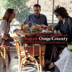 Gustavo Santaolalla альбом August: Osage County - Original Score Music