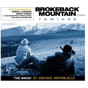 Gustavo Santaolalla альбом Brokeback Mountain Theme 'The Wings' Remixes