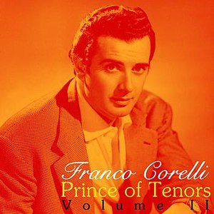 Franco Corelli альбом Prince Of Tenors Volume II