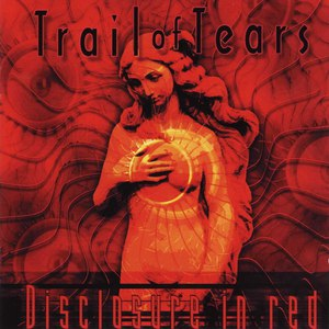 Trail of Tears альбом Disclosure in Red