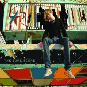 Amsterdam альбом The Sore Score