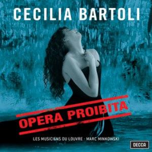 Cecilia Bartoli альбом Opera Proibita