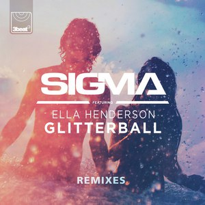 Sigma альбом Glitterball (Remixes)