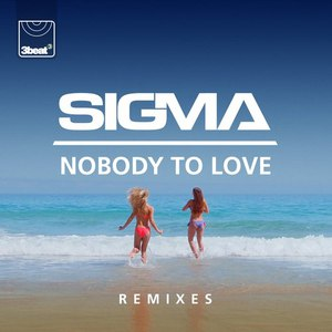 Sigma альбом Nobody To Love (Remixes)
