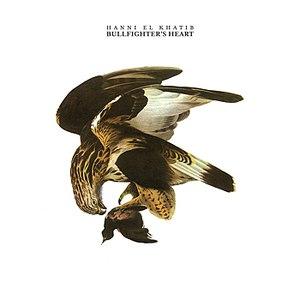 Hanni El Khatib альбом Bullfighter's Heart