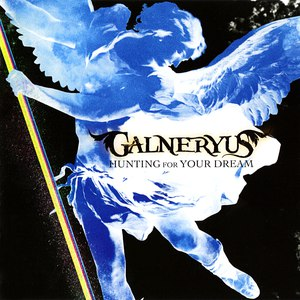 GALNERYUS альбом Hunting For Your Dream